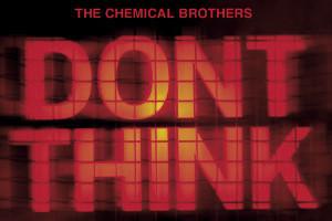 Концертный фильм группы The Chemical Brothers «Dont Think» — Культура на FURFUR