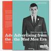 Вышла книга «Mid-Century Ads», посвященная истории рекламы в эпоху героев сериала Mad Men
