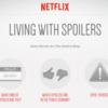Netflix запустил сервис со спойлерами к сериалам