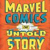 Нерассказанная история: Взгляд на Marvel изнутри и художники комиксов как настоящие рок-звезды