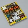 Вышла книга о легендарном лейбле Sub Pop