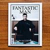 Новый номер мужского журнала Fantastic Man