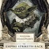 Американский писатель переделал сценарии «Звёздных войн» на манер Шекспира