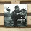 Библиотека мастерской: Книга фотографа Джейсона Хоува Colombia: Between the Lines