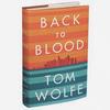 Том Вулф выпустил новую книгу «Back to Blood»