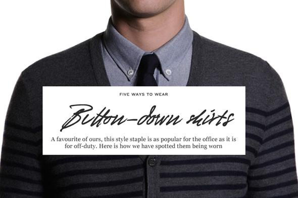 Такими наглядными фотографиями на Mr Porter иллюстрируют рассказ о рубашках button-down. Изображение № 6.