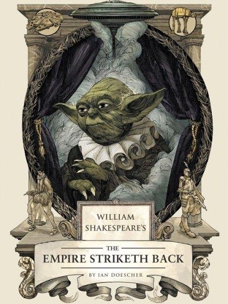 Американский писатель переделал сценарии «Звёздных войн» на манер Шекспира. Изображение № 1.