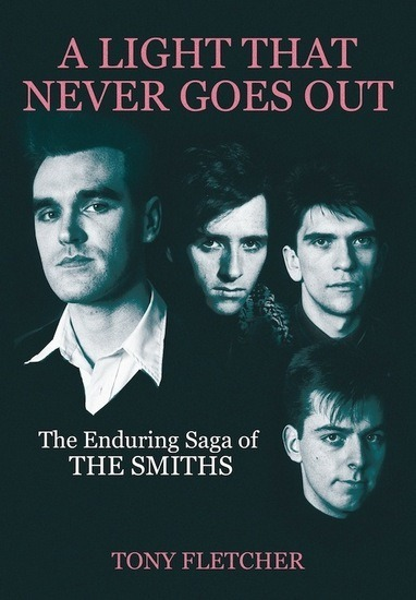 Вышла книга об истории группы The Smiths — A Light that Never Goes Out. Изображение № 1.
