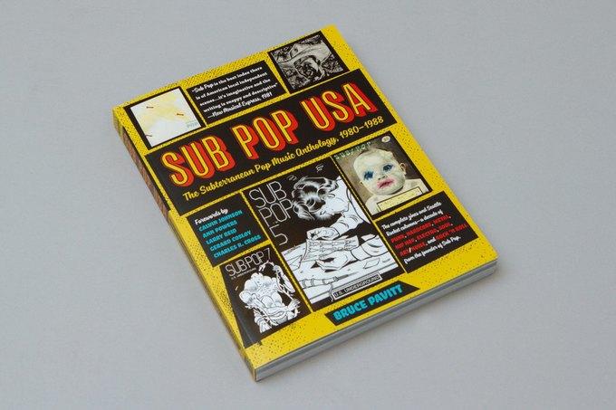 Вышла книга о легендарном лейбле Sub Pop. Изображение № 1.
