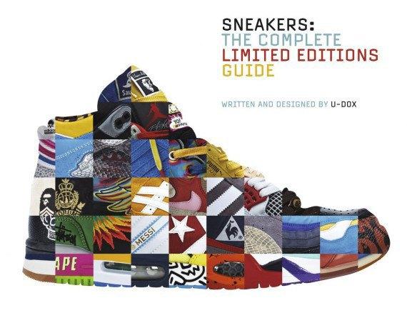 Вышла новая энциклопедия о кроссовках Sneakers: The Complete Limited Editions Guide. Изображение № 1.