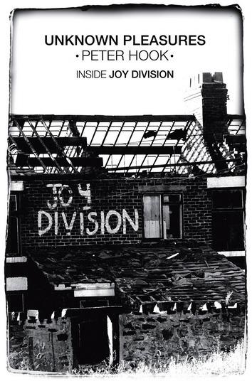 Вышла книга басиста Питера Хука Unknown Pleasures: Inside Joy Division. Изображение № 1.