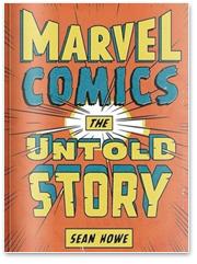 Нерассказанная история: Взгляд на Marvel изнутри и художники комиксов как настоящие рок-звезды. Изображение № 2.