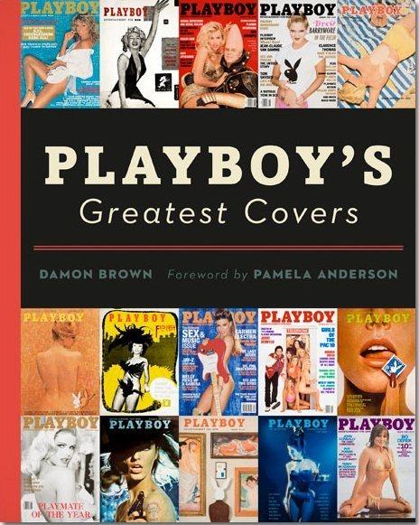 Playboy издает сборник своих лучших обложек с предисловием от Памелы Андерсон. Изображение № 1.