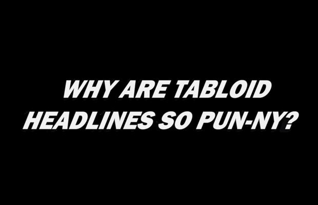 Why do tabloid headlines use so many puns?