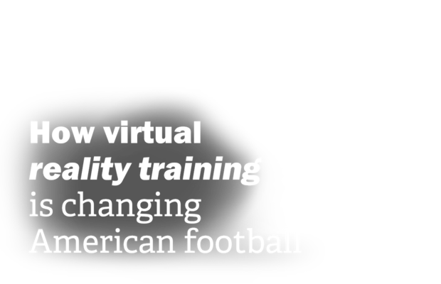 How virtual reality training is changing American Football