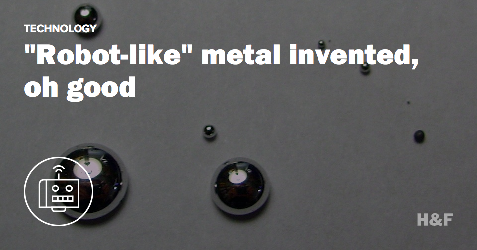 China makes T-1000 liquid metal so that robots will shapeshift and kill us all