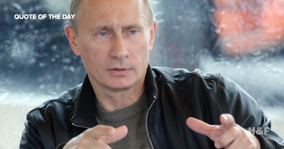 "Vladimir Putin regrets ""nothing"" because God"