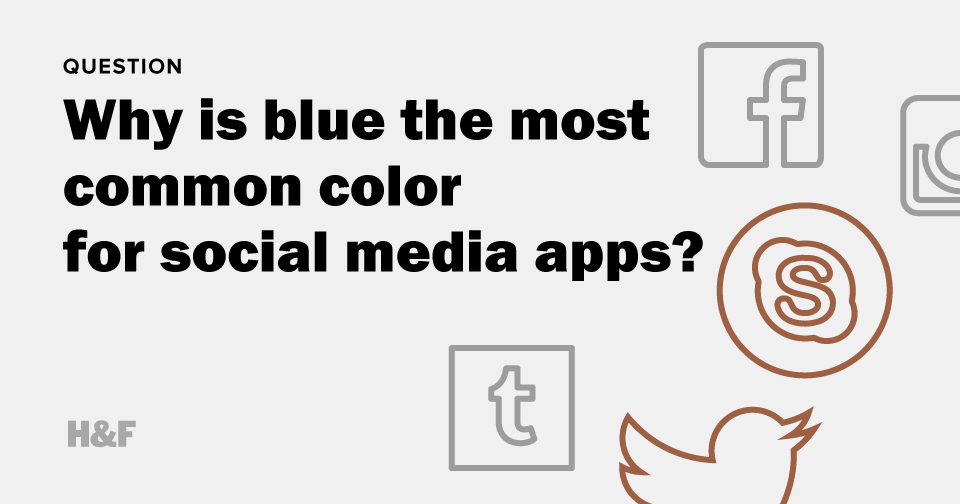 Why is blue the most common color for social media apps?