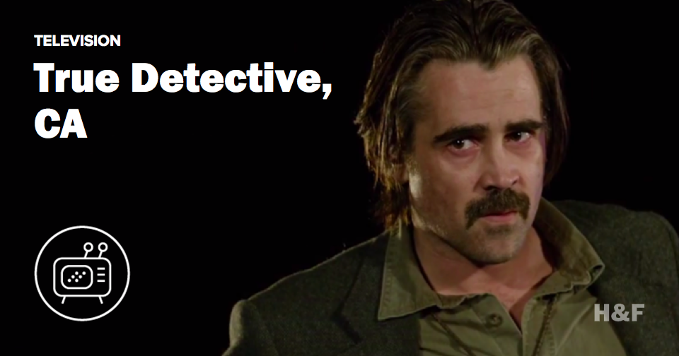 Here's your teaser for True Detective Season 2