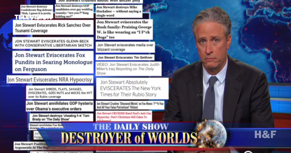 "Jon Stewart calls his show ""a monument to evisceration"""