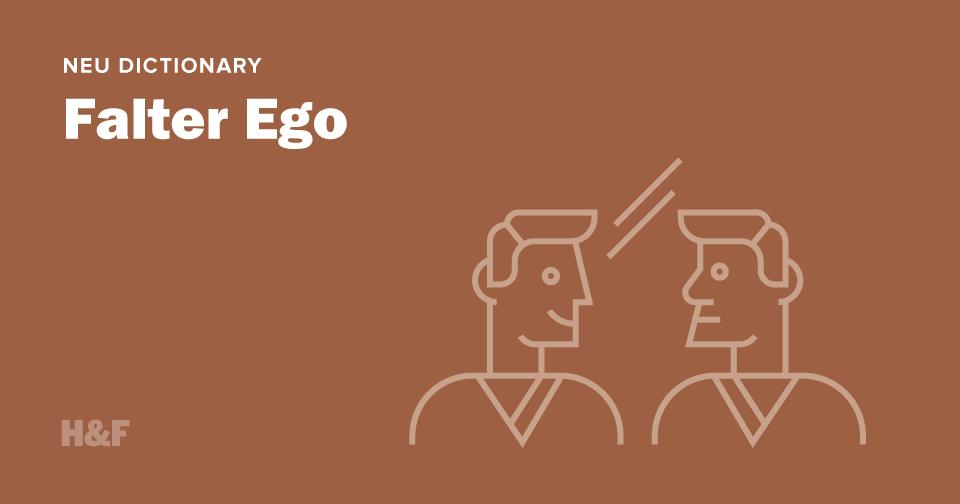 Falter ego