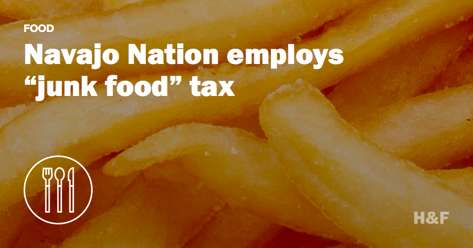"Navajo Nation employs ""junk food"" tax"