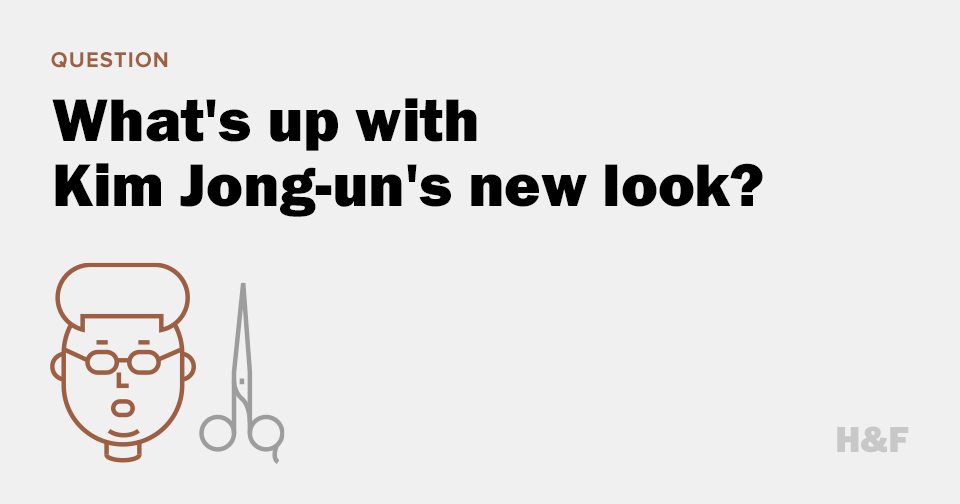 What's up with Kim Jong-un's new look and why is the media obsessed with it?