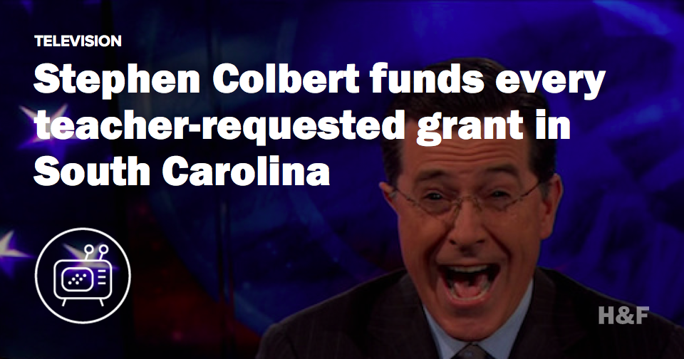 Good guy Stephen Colbert funds every teacher-requested grant in South Carolina