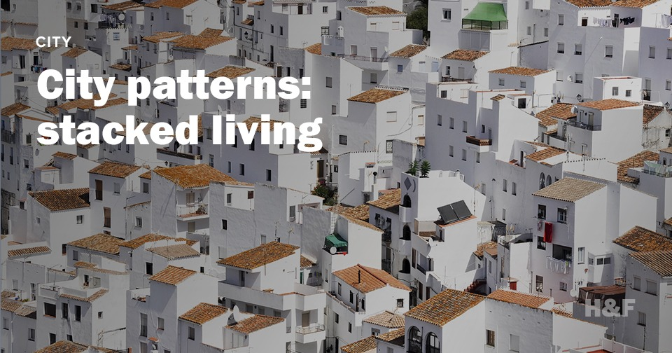 City patterns: stacked living