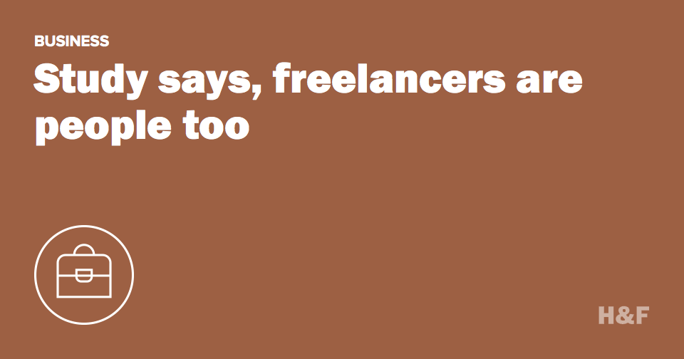 Study says, freelancers are people too