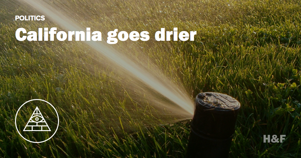 California goes drier