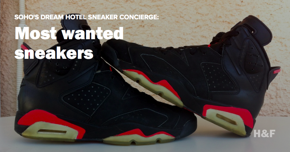 Sneaker concierge: these are the sneakers that the Dream Hotel's VIP guests want most