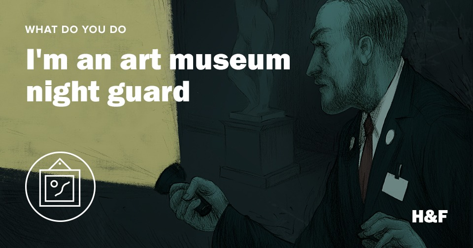 I'm an art museum