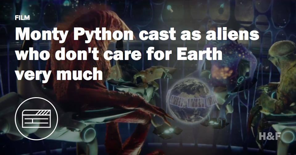 "Monty Python are aliens in ""Absolutely Anything"""