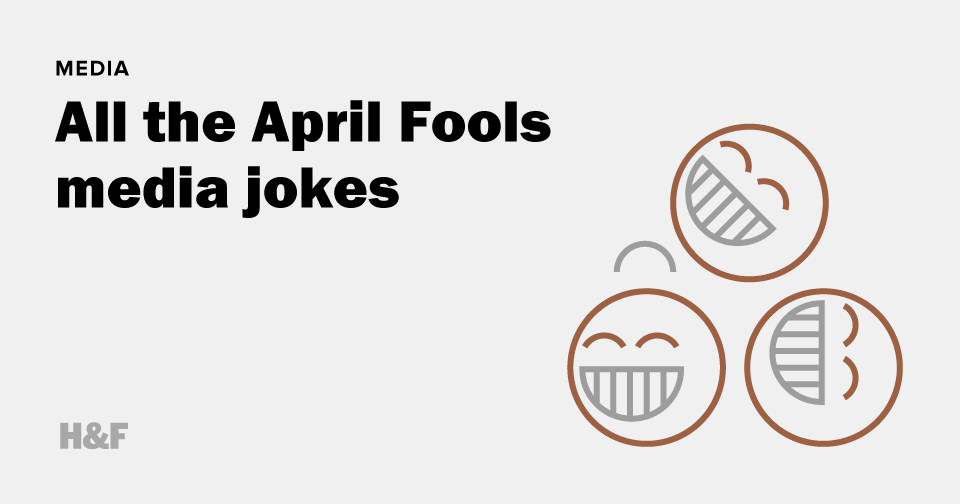All the April Fools media jokes