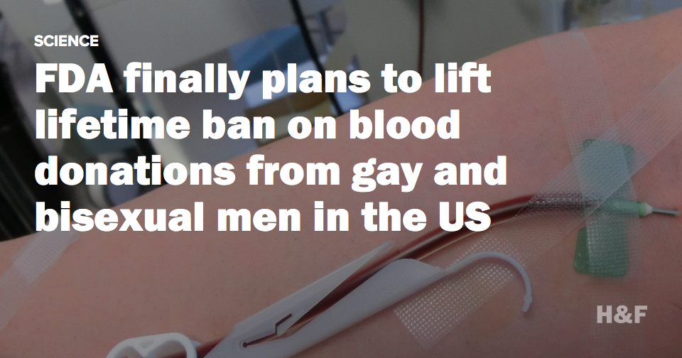 FDA finally plans to lift lifetime ban on blood donations from gay and bisexual men in the US