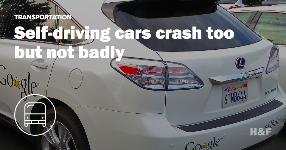 Self driving cars crash too, not too badly