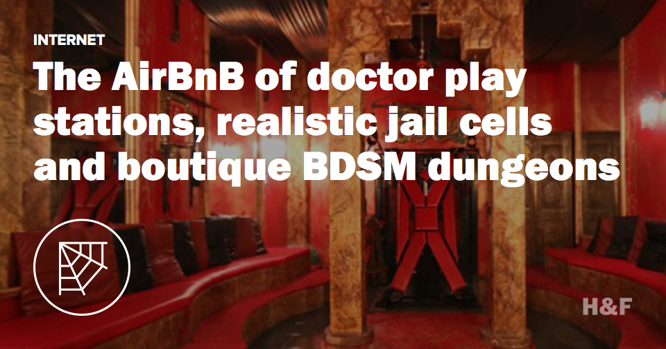 KinkBnB is like AirBnB for boutique BDSM dungeons and realistic jail cells