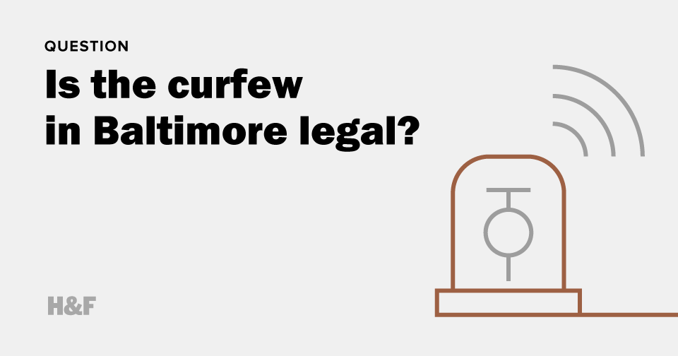 Is the curfew in Baltimore legal?