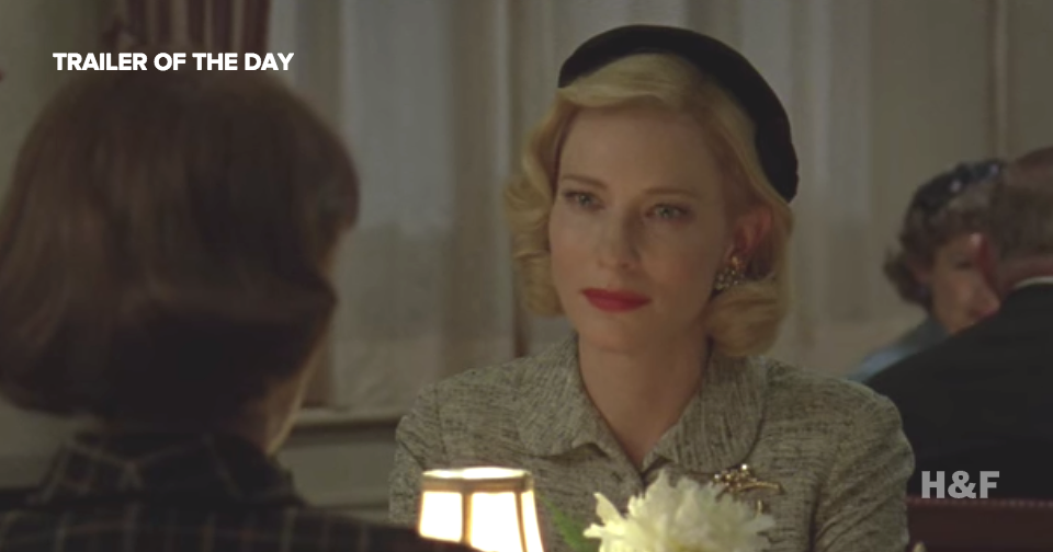 The trailer for lesbian pulp classic 'Carol' starring Rooney Mara and Cate Blanchett is here