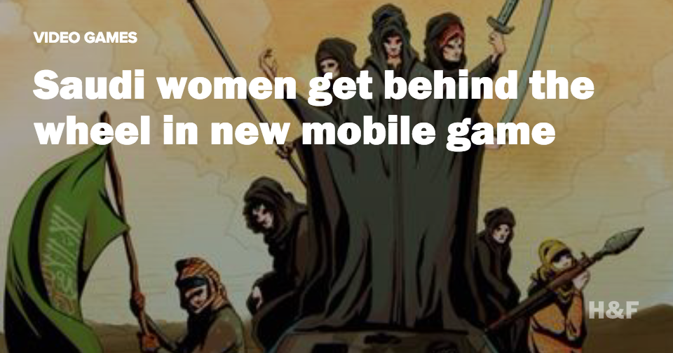 New video game puts Saudi women in the driver's seat