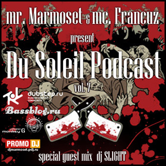 Du Soleil Podcast vol.7 (guest mix dj Slight) — Музыка на Look At Me