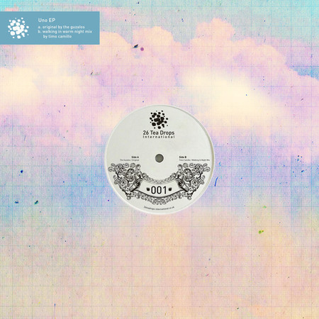 26TeaDrops International - Uno EP by The Guzalos — Музыка на Look At Me
