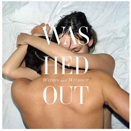 Washed Out «Within and Without»: Курортная пичалька — Интервью на Look At Me