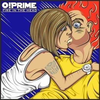 FIRE IN THE HEAD - Новый EP альбом от группы O!PRIME — Музыка на Look At Me