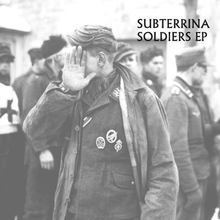 Subterrina - Soldiers EP — Музыка на Look At Me
