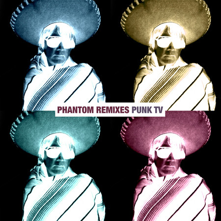"Punk TV. ""Phantom"". Remixes"