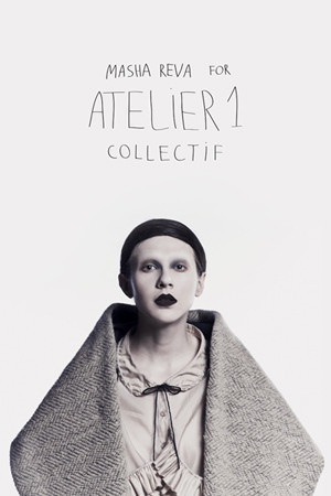 Masha Reva for Atelier 1 Collectif — Мода на Look At Me