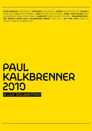 Paul Kalkbrenner - 2010 A Live Documentary — Музыка на Look At Me