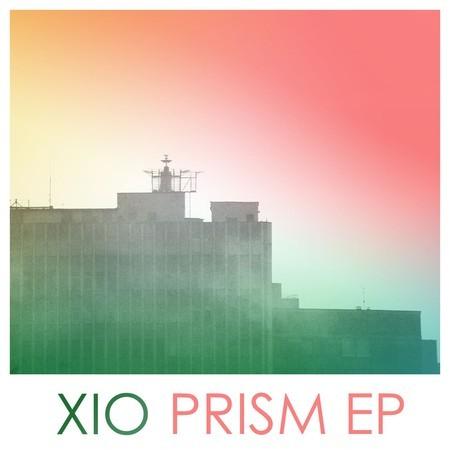 Xio - Prism EP